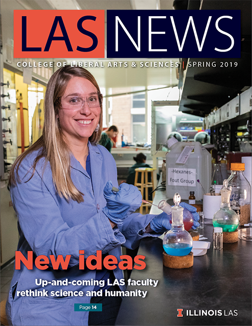 "The cover of the spring 2019 edition of LAS News, which bears the headline, ""New ideas: Up-and-coming LAS faculty rethink science and humanity."" A photo of chemistry professor Alison Fout working in the lab is the main image."